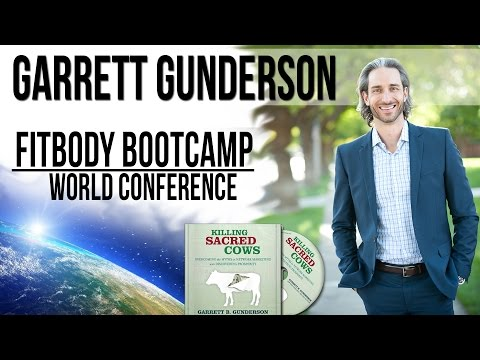 Garrett Gunderson - Fit Body Boot Camp World Conference