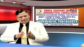 Nirmal Coaching Center & Aeronautical Consultancy | Career Time | CVR News - CVRNEWSOFFICIAL