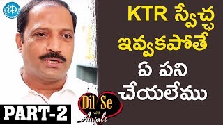 Sr Journalist & T-SAT CEO R Shailesh Reddy Exclusive Interview  Part #2|| Dil Se With Anjali - IDREAMMOVIES