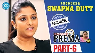 Producer Swapna Dutt Exclusive Interview Part #6 || Dialogue With Prema | Celebration Of Life - IDREAMMOVIES