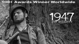 1947 Two Soldiers || Awards Winning Telugu Short Film by Sravan Gajabhinkar - YOUTUBE