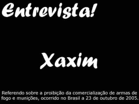 Entrevista Xaxim - Referendo 2005