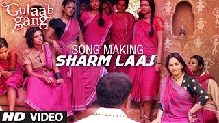 SHARM LAAJ SONG MAKING GULAAB GANG | MADHURI DIXIT, JUHI CHAWLA - TSERIES