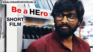 Be A HEro 2016 || Award Winning Telugu Short Film || By Vaalee Sada - YOUTUBE