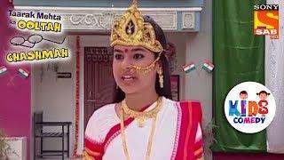 Sonu As Bharat Mata | Tapu Sena Special | Taarak Mehta Ka Ooltah Chashmah - SABTV