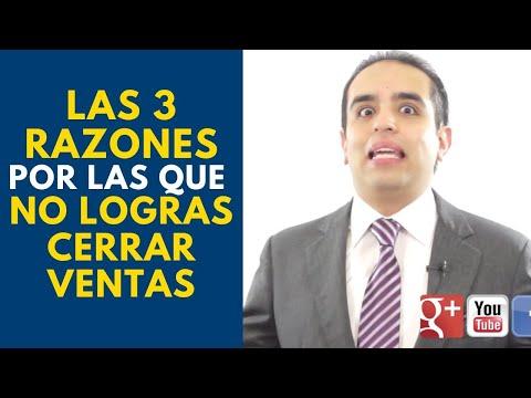 Las 3 razones por las que no logras cerrar ventas | Curso de ventas con Carlos Flores