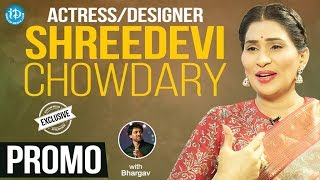 Actress / Designer Shreedevi Chowdary Exclusive interview - Promo || Talking Movies With iDream - IDREAMMOVIES