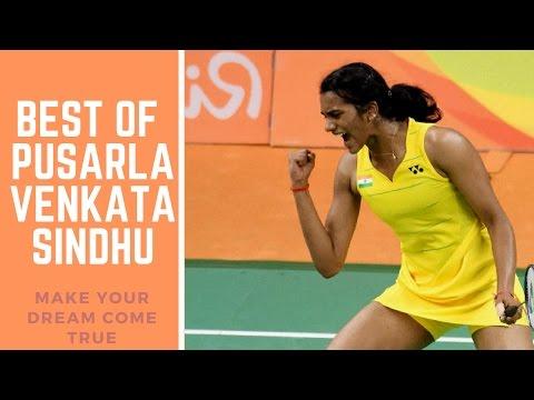 BEST OF Pusarla Venkata Sindhu - Badminton [Part 1]