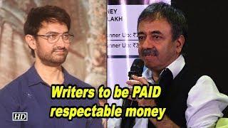 Rajkumar Hirani wants writers to be PAID respectable money - IANSLIVE