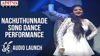 Nachuthunnade Vachi Song Dance Performance @ Tej I Love You Audio Launch | Sai Dharam Tej, Anupama - ADITYAMUSIC