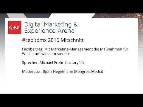 """#cebitdmx: Fachbeitrag """"Mit Marketing-Management die Maßnahmen für Wachstum wirksam steuern"""""""