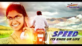 SPEED (Its Ends Your Life)- Social Awareness Telugu Short Film- MovieBlends - YOUTUBE