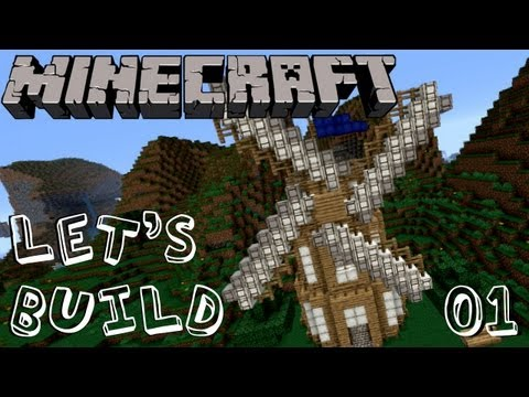 Let's Build Minecraft #01: Windmühle [1/3] | [Deutsch] [HD]