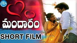 Mandaram 2015 Short Film | Telugu Short Films | Siva Chandu, Maya | M U Nagaraju - IDREAMMOVIES