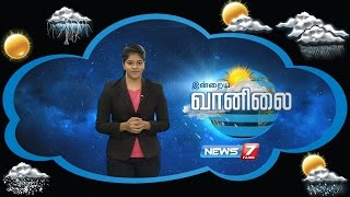 Weather Forecast 16-09-2016 – News7 Tamil Show