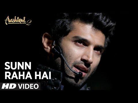 Sunn Raha Hai Na Tu Full Song Aashiqui 2 | Aditya Roy Kapur, Shraddha Kapoor