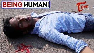 Being Human   Telugu Short Film   By Dharma Reddy - TELUGUONE