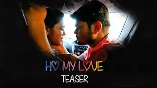 HO MY LOVE - Telugu Short Film Teaser 2018 || Directed by Jagadeesh - YOUTUBE