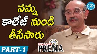 Gunnam Gangaraju Exclusive Interview Part #1 || Dialogue With Prema | Celebration Of Life - IDREAMMOVIES