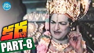 Karna Full Movie Part 8 || Sivaji Ganesan, NTR, Savitri || B R Panthulu || Viswanathan - Rama Murthy - IDREAMMOVIES