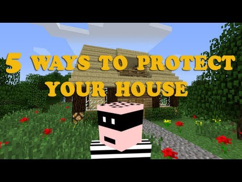Minecraft 5 Ways to Protect your House