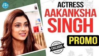 Malli Raava Actress Aakanksha Singh Exclusive Interview - Promo || Talking Movies With iDream - IDREAMMOVIES