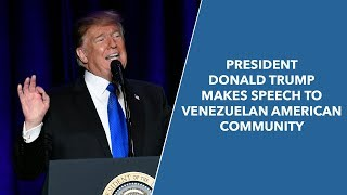 President Donald Trump Makes Speech to Venezuelan American Community - VOAVIDEO