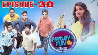 Friday Fun Ep - 30 | Latest TELUGU COMEDY SHORT FILM 2018 | Avinash Varanasi | Srikanth Mandumula. - YOUTUBE