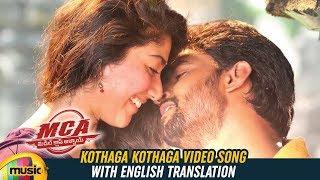 Kothaga Kothaga Video Song with English Translation | MCA Video Songs | Nani | Sai Pallavi | DSP - MANGOMUSIC