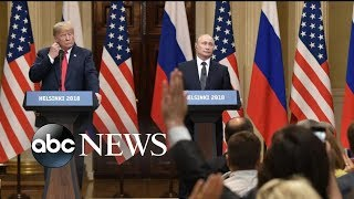 Trump-Putin news conference sends shockwaves around the world - ABCNEWS