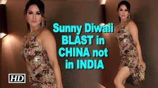 Sunny Leone Diwali BLAST in CHINA not in INDIA - IANSINDIA