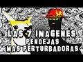 TOP: Las 7 Imagenes Pendejas Mas Perturbadoras (YSIM)