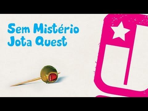 Sem Mistério - Jota Quest