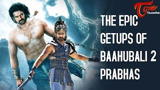 Baahubali 2 - The Conclusion | The Epic Warrior Getups | Which Suits Prabhas Best? | Fan Made - TELUGUONE