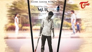 Murder | New Telugu Short Film 2015 | By Nikhil Nani - YOUTUBE