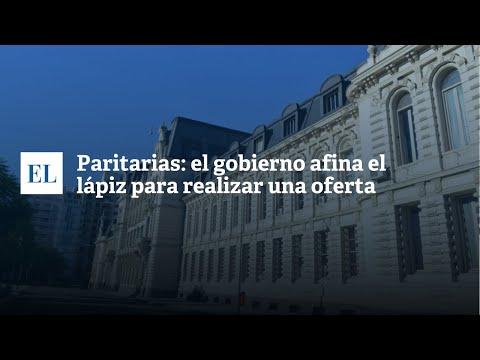 PARITARIAS: EL GOBIERNO AFINA EL L�PIZ PARA REALIZAR UNA OFERTA