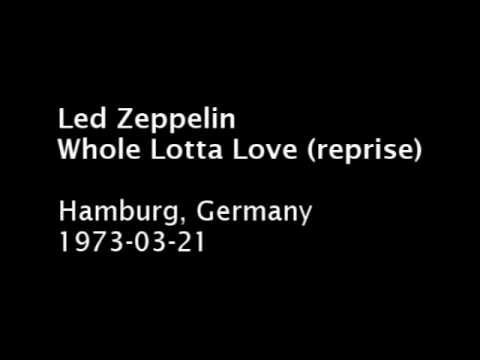 Led Zeppelin - Whole Lotta Love (reprise) - Hamburg, 1973-03-21