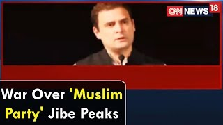War Over 'Muslim Party' Jibe Peaks | Epicentre | CNN News18 - IBNLIVE