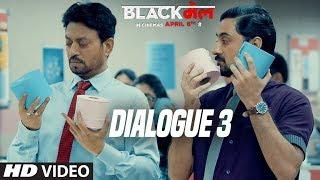 Tera Dev Dekhne Mey Kesa Hai?: Blackमेल  (Dialogue Promo 3) | Irrfan Khan | 6th April 2018 - TSERIES