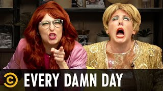 "What Makes Us Wet & Kylie Jenner's ""Self-Made"" Fortune - Every Damn Day - COMEDYCENTRAL"