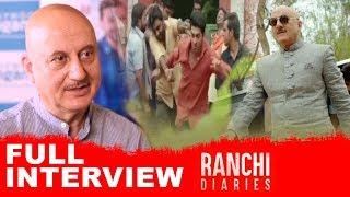 Anupam Kher | Full Interview | Ranchi Diaries - HUNGAMA