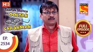 Taarak Mehta Ka Ooltah Chashmah - Ep 2534 - Full Episode - 16th August, 2018 - SABTV