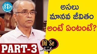 Retd DGP Dr.Karnam Aravinda Rao IPS Exclusive Interview - Part #3 || Dil Se With Anjali - IDREAMMOVIES