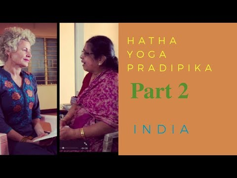 Hatha Yoga Pradipika - Chapter 2 Verses 11-20 - with Dr. M.A. Jayashree