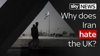 The Take: Why does Iran hate the UK? - SKYNEWS