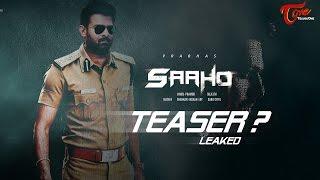 OMG ! Prabhas Sahoo Teaser Leaked #FilmGossips - TELUGUONE
