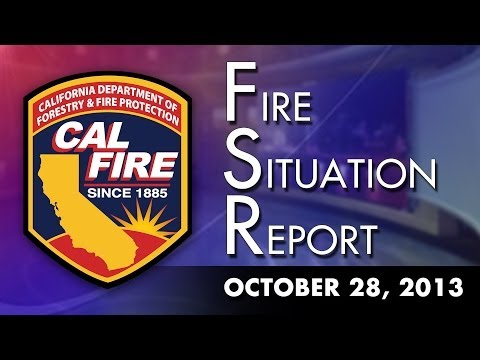 October 28, 2013 - The Fire Situation Report