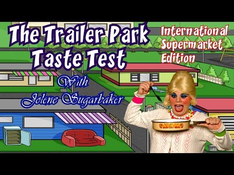 Trailer Park Taste Test : International Snack Foods