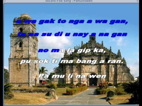 Pamulinawen - Ilocano Folk Song