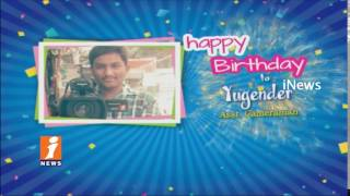 Birthday Wishes To Yugender Asst Cameraman From iNews Team - INEWS